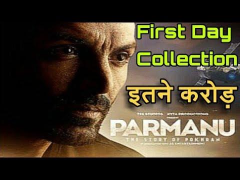 Parmanu movie First Day Box office collection,John Abraham,Diana Penty