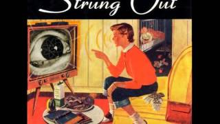 Strung Out - Suburban Teenage Wasteland Blues (Full Album)