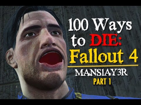 100 Ways To Die In Fallout 4 (part 1)  Youtube