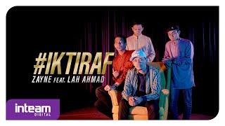 Zayne feat. Lah Ahmad - Iktiraf (Ya Rabbana'Tarafna)
