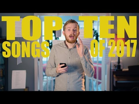 Top 10 BEST Songs of 2017
