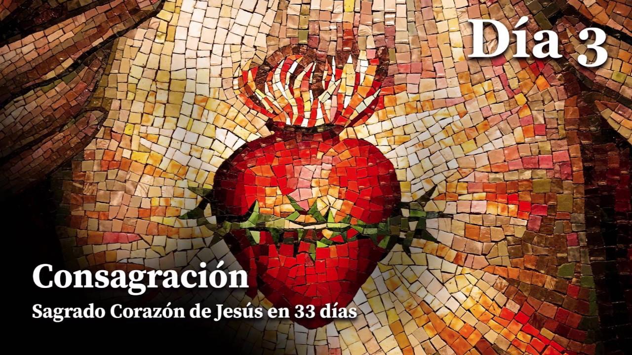 Consagración al Sagrado Corazón de Jesús - Día 3
