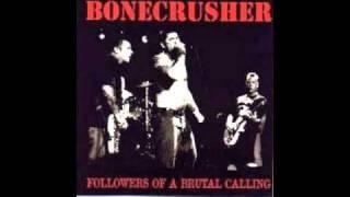 "Bonecrusher ""Followers of a brutal call"""