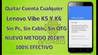 Quitar Cuenta A Cualquier Lenovo Vibe K5 y K6 2018 !!Nuevo Metodo!! 100% Efectivo