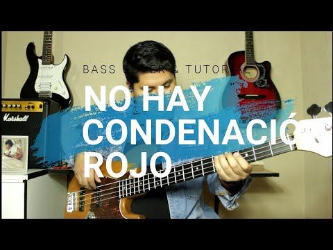 No Hay Condenación (Rojo) - Bass Cover & Tutorial [+Solo De Bajo]