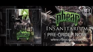 PHEAR - INSANITARIUM  - COMING IN NOVEMBER!!!