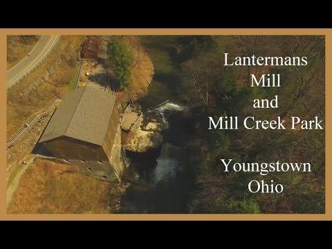 Lantermans Mill & Mill Creek Park - Phantom 3 Pro Drone - Youngstown