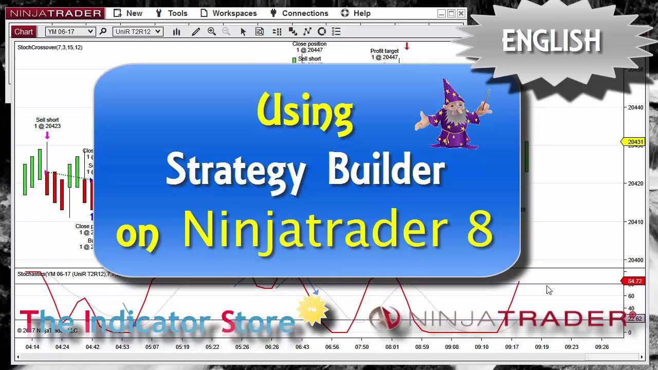 Creating Strategies and Indicators with Ninjatrader 8 Strategy Builder