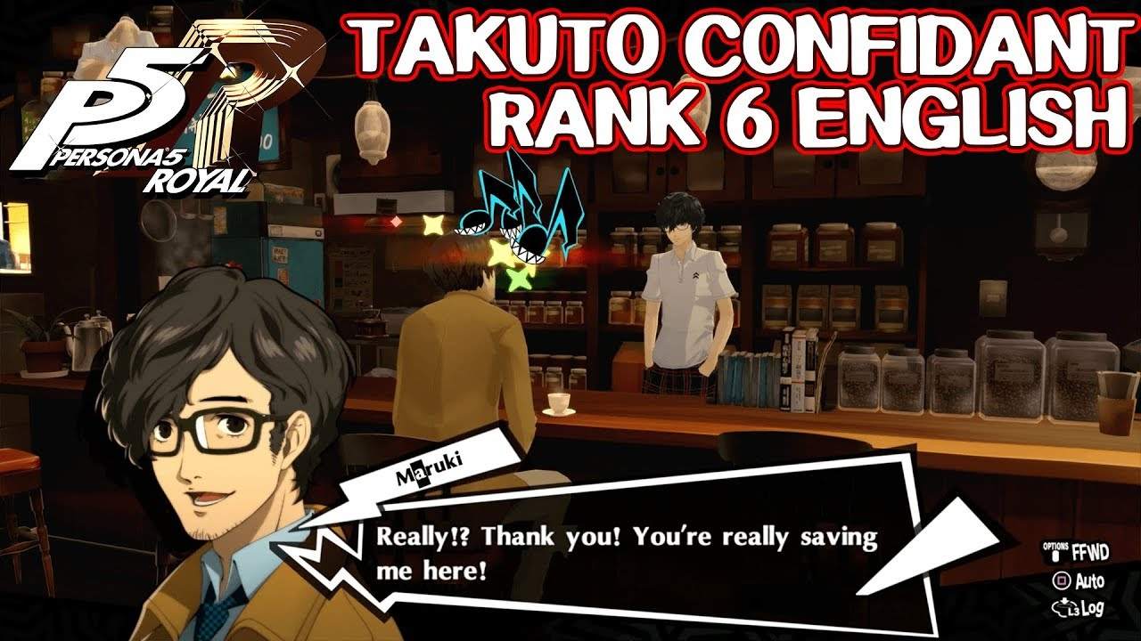 Takuto Confidant Rank 6 English Persona 5 Royal Youtube