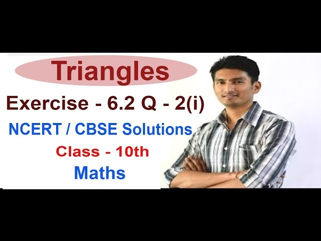 Exercise 6.2 - Questions 2 (i) - NCERT Solutions /CBSE Solutions for Class 10th Maths Triangles