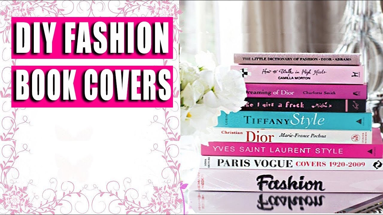 Fashion Book Cover Ups : Diy fashion book covers home decor hack youtube