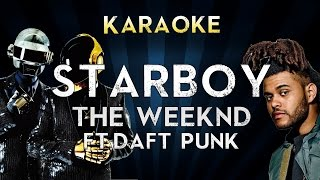 The Weeknd Ft. Daft Punk - Starboy | Official Karaoke Instrumental Lyrics Cover Sing Along