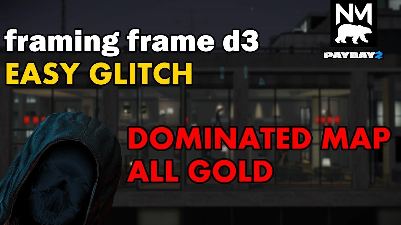 Framing Frame Glitch [Payday 2] - YouTube