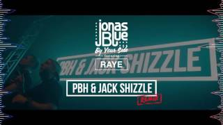 Jonas Blue ft Raye - By Your Side (PBH & Jack Shizzle Remix)