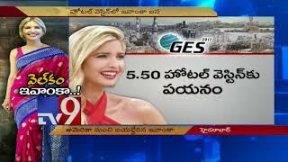 Hyderabad eagerly awaits Ivanka Trump - TV9