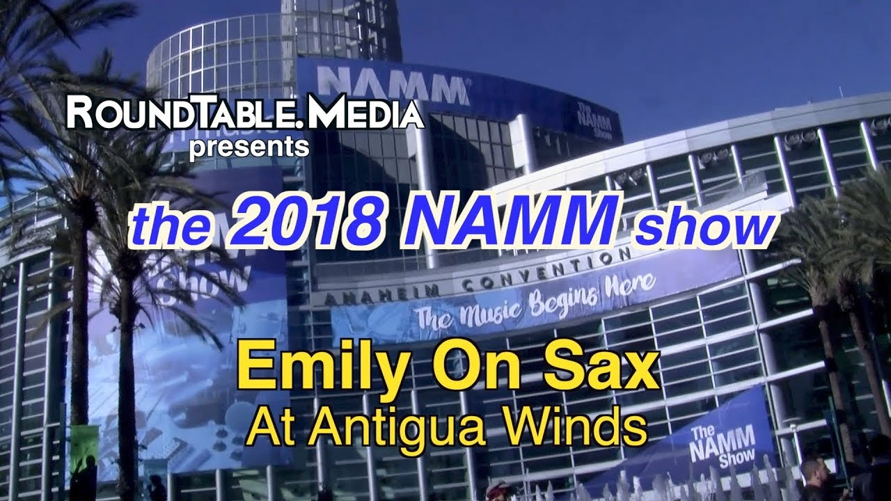 NAMM '18 Emily SIerra   Antigua Winds