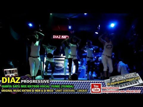 DJ DIAZ 2018 Hanya Satu (Darmasyah) BREAKMIX Spongebob KN7000 Zona Malam DJ MDR DIAZ PROGRESSIVE