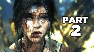 Tomb Raider Definitive Edition Gameplay Walkthrough Part 2 (PS4 XBOX ONE)