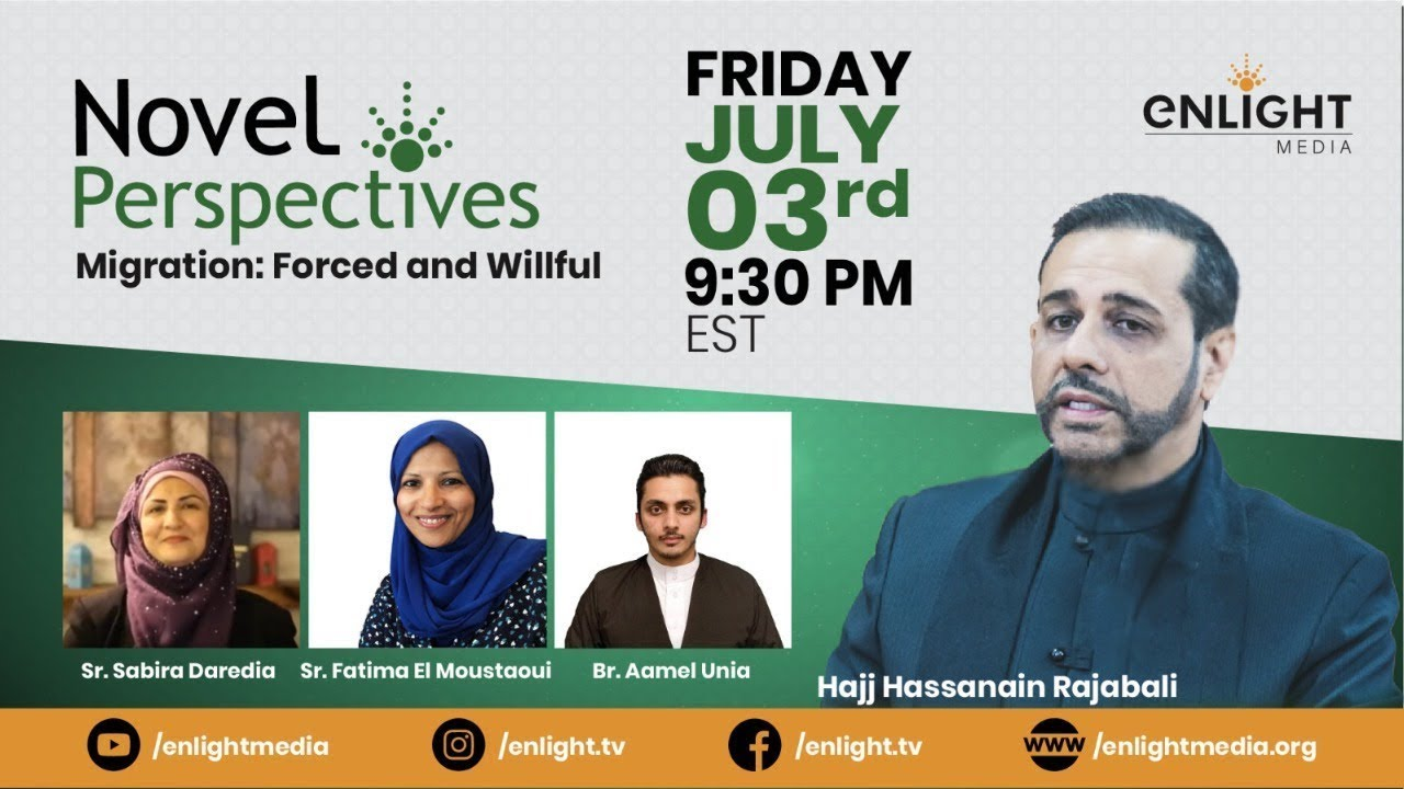 Download Migration: Forced and Willful   Novel Perspectives Ep. 6   Hassanain Rajabali & Panelists