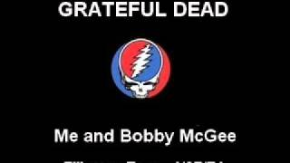 Grateful Dead - Me and Bobby McGee