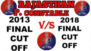 Rajasthan Police Cut Off 2013 V/S 2018