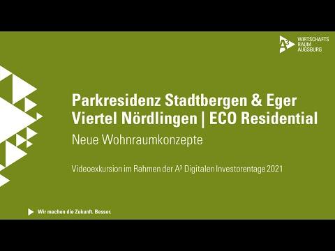 A³ Digitale Investorentage: Videoexkursion ECO Residential | Parkresidenz Stadtbergen & Eger Viertel