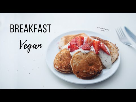 My Go To Vegan Breakfast Ideas!