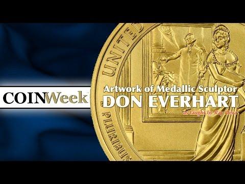 CoinWeek: Artwork of Medallic Sculptor Donald Everhart. VIDEO: 7:41.