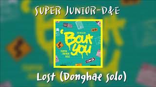 [AUDIO] SUPER JUNIOR-D&E (동해&은혁) - Lost (지독하게)(Donghae Solo)