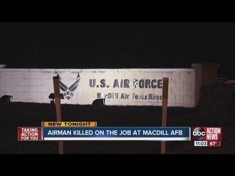 Airman killed on the job at MacDill Air Force Base