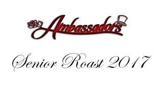 CHS Ambassadors Senior Roast - 2017