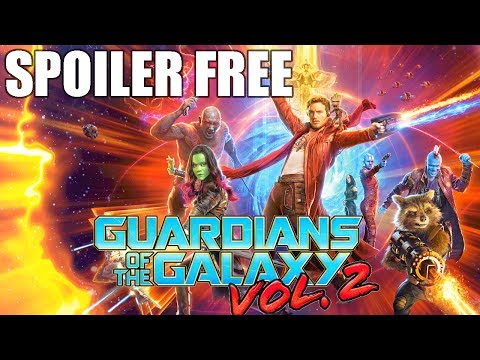 Guardians of the Galaxy VOL. 2 Spoiler Free Movie Review.