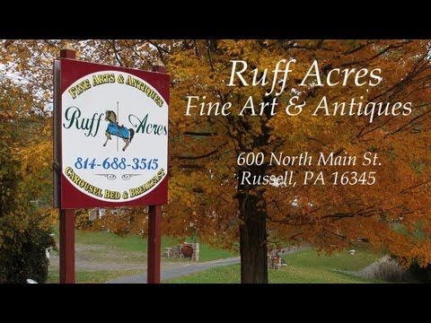 Ruff Acres Fine Art and Antiques - Russell, PA - A Pennsylvania Antique Dealer