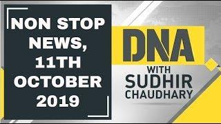 DNA: Non Stop News, 11th October 2019