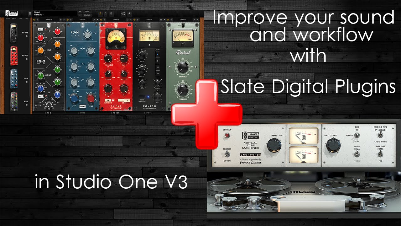 Better and Faster Mixes with Slate Digital Plugins | FX ...