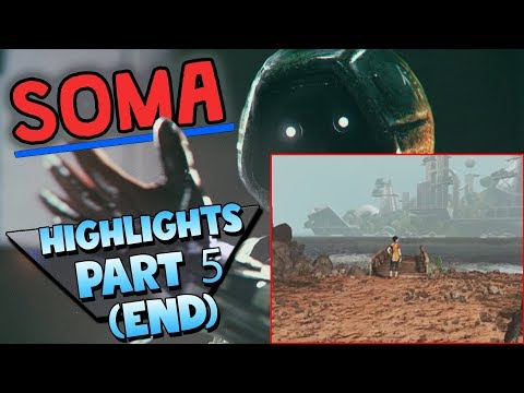 THIS GAME MADE ME FEEL AGAIN (Soma) Stream Highlights Part 5 ENDING