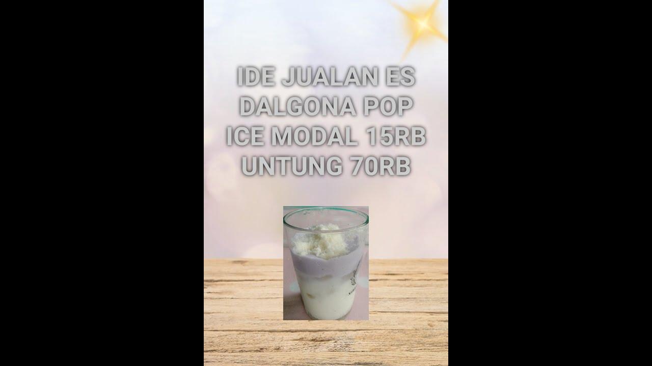 Ide Jualan es Dalgona Pop ice, modal 15rb untung 70rb ...
