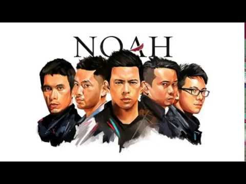 Noah - mungkin nanti (new version)