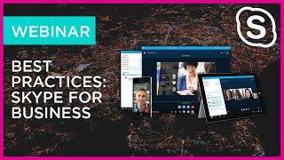 Webinar: Best Practices Skype for Business