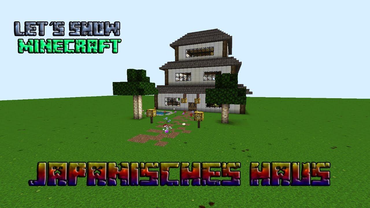 Let´s Show Minecraft - japanisches Haus [Deutsch] [HD] - YouTube