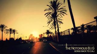 The Notorious B I G Going Back To Cali No Introduction Skit