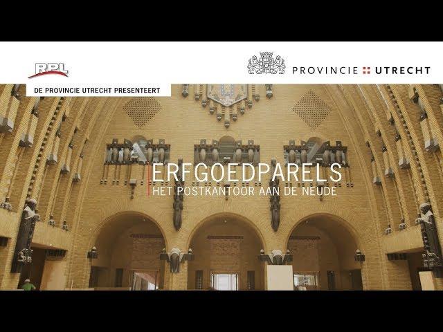 Cultuur & historie: Erfgoedparels - Postkantoor Utrecht