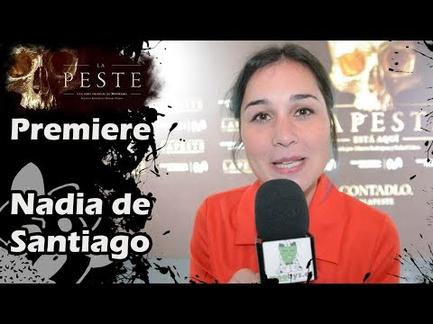 Premiere La Peste - La chica del cable: Nadia de Santiago