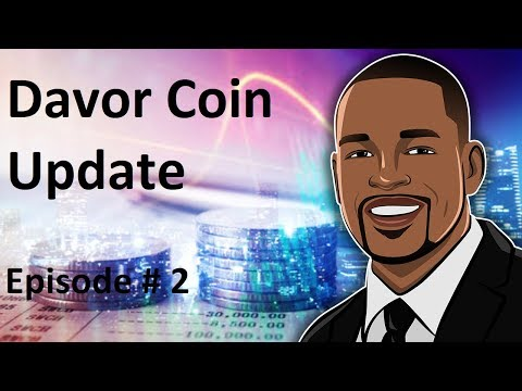 Davor Coin Update - Admittedly, It's Impressive - Episode #2