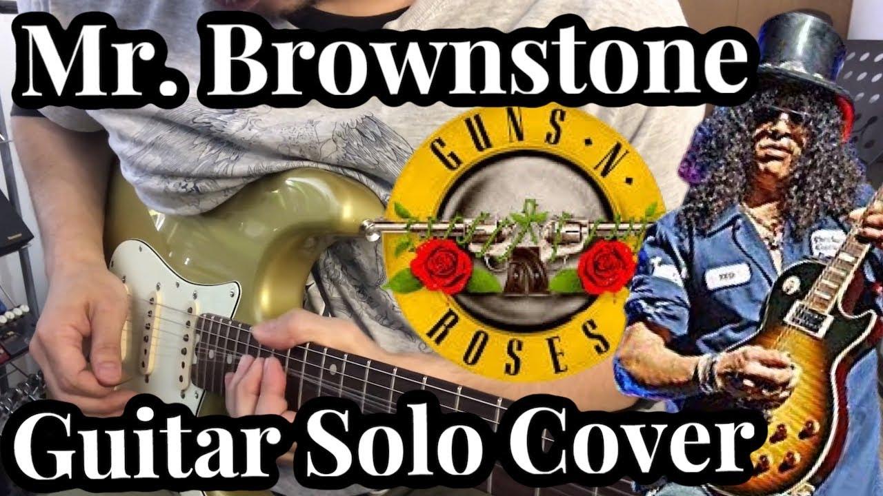 Guns N' Roses - Mr Brownstone (Guitar Solo Cover) / Xotic Wah XW-1