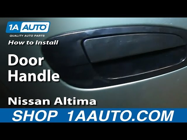 How To Replace Exterior Door Handle 02 06 Nissan Altima 1a Auto