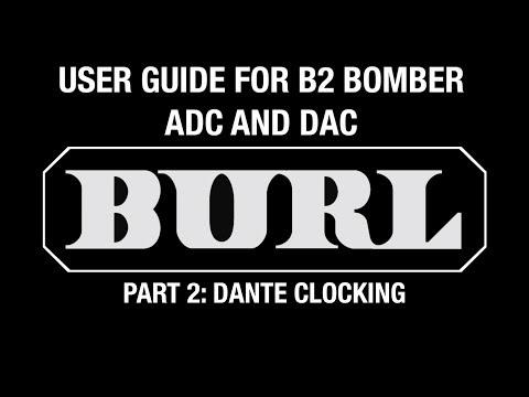 B2 Bomber Video Manual - Part 3: Dante Clocking