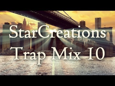 Trap Mix 10 [26 SONGS IN 20 MINUTES]