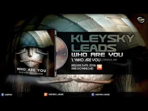 Kleysky & Leads - Who Are You