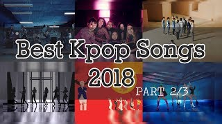 🎧 Best of Kpop 2018 Mix Part 2/3 | 2018 Kpop songs you must listen